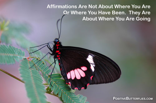 Affirmations: From Caterpillar to Butterfly